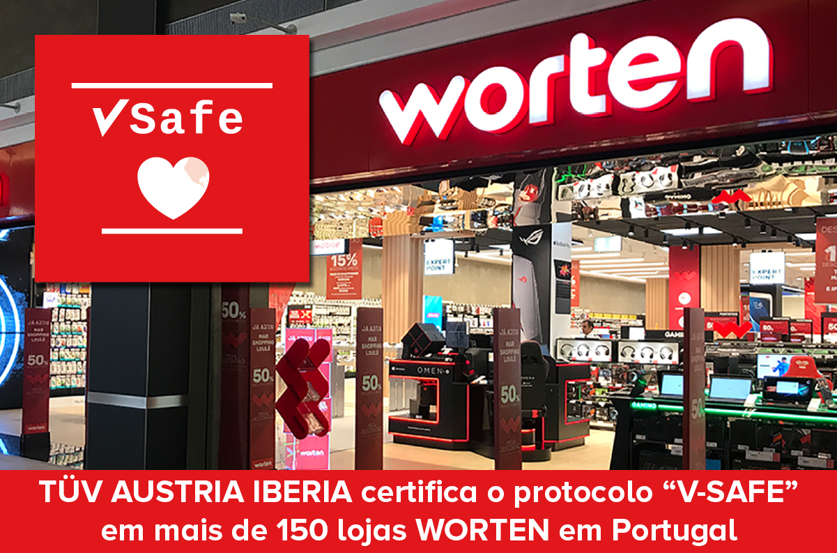 """Banner TÜV AUSTRIA IBERIA certifica o protocolo """"V-SAFE"""" em mais de 150 lojas WORTEN em Portugal."""