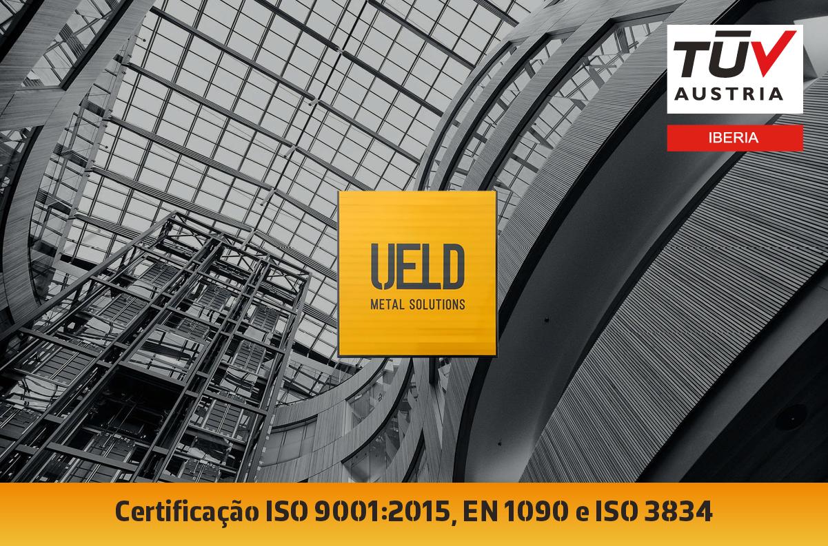 Banner Entrega dos certificados ISO 9001:2015, EN 1090 e ISO 3834 à UELD – METAL SOLUTIONS S.A.